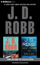 J. D. Robb Treachery in Death and New York to Dallas 2-In-1 Collection:  Treachery in Death, New York to Dallas