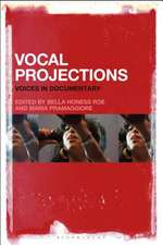 Vocal Projections: Voices in Documentary