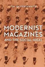 Modernist Magazines and the Social Ideal