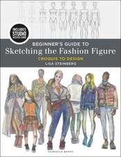 Beginner's Guide to Sketching the Fashion Figure: Bundle Book + Studio Access Card