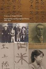 Voices of Angel Island: Inscriptions and Immigrant Poetry, 1910-1945