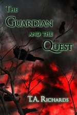 The Guardian and the Quest (the Chronicles of the Protector Book 2)