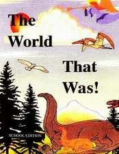 The World That Was