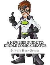A Newbies Guide to Kindle Comic Creator