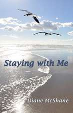 Staying with Me