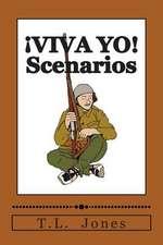 Viva Yo! Scenarios