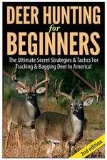 Deer Hunting for Beginners