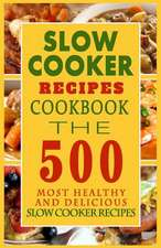 Slow Cooker Recipes Cookbook
