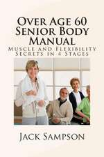 Over Age 60 Senior Body Manual