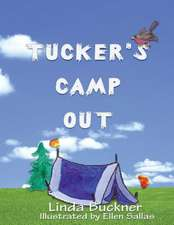 Tucker's Camp Out