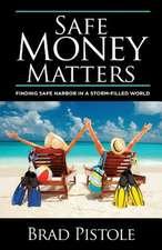 Safe Money Matters