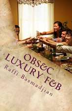 Obs&c Luxury F&b