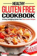 Healthy Gluten Free Cookbook