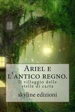 Ariel E L'Antico Regno.