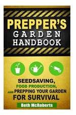 Preppers Garden Handbook