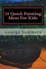21 Quick Painting Ideas for Kids
