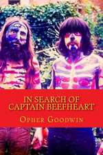 In Search of Captain Beefheart