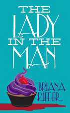 The Lady in the Man