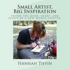 Small Artist, Big Inspiration