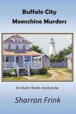 Buffalo City Moonshine Murders