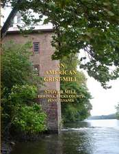 An American Grist Mill