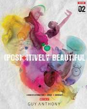 Pos(+)Itively Beautiful
