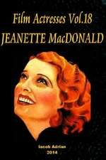 Film Actresses Vol.18 Jeanette MacDonald