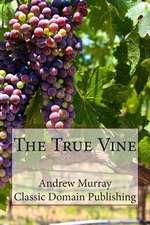 The True Vine