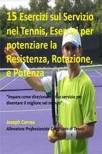 15 Esercizi Sul Servizio Nel Tennis, Esercizi Per Potenziare La Resistenza, Rota