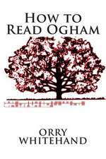 How to Read Ogham