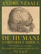 de Humani Corporis Fabrica (de L'Architecture Du Corps Humain)