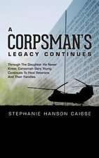 A Corpsman's Legacy Continues