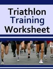 Triathlon Training Worksheet