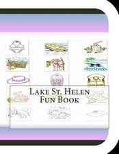 Lake St. Helen Fun Book