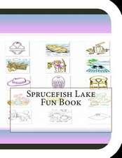 Sprucefish Lake Fun Book