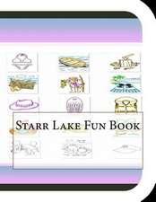 Starr Lake Fun Book