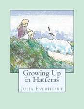 Growing Up in Hatteras