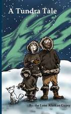 A Tundra Tale