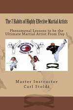 The 7 Habits of Highly Effective Martial Artists