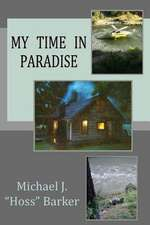 My Time in Paradise