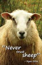 Never Trust Sheep