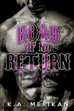 Road of No Return (Gay Biker MC Erotic Romance Novel)