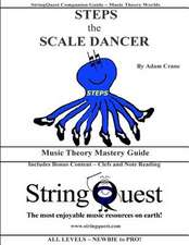 Steps the Scale Dancer