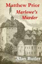 Matthew Prior Marlowe's Murder