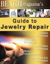 Bench Magazine's Guide to Jewelry Repair