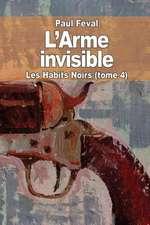 L' Arme Invisible