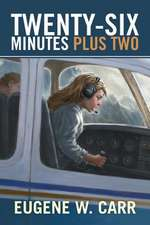 Twenty-Six Minutes Plus Two