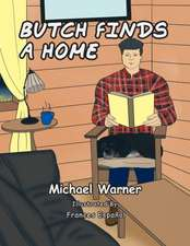 Butch Finds a Home