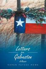Letters from Galveston