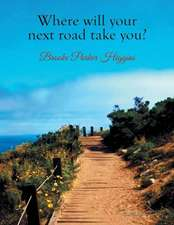 Where Will Your Next Road Take You?
